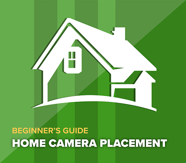 Home Security Camera Placement