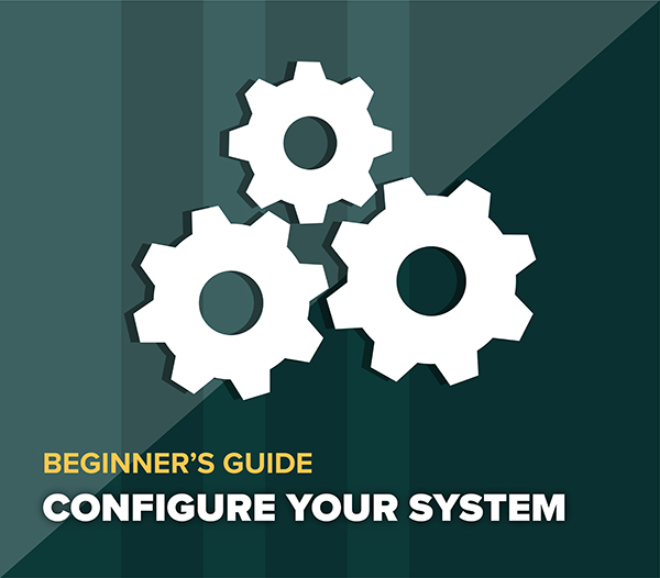 Configuring Your System