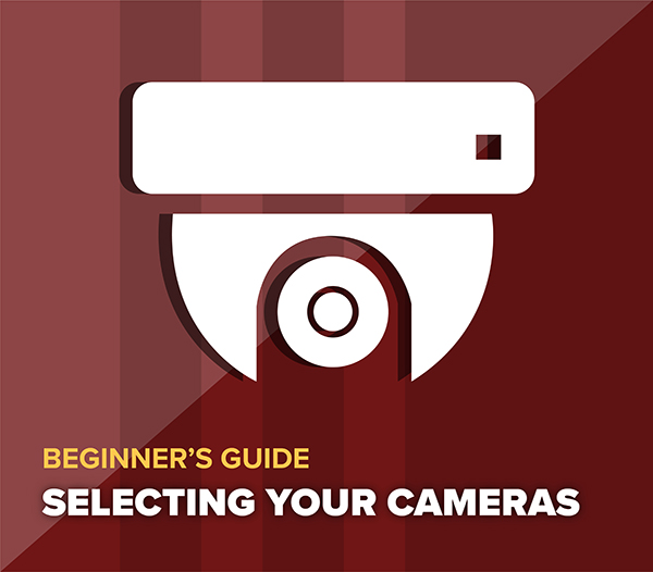 Selecting the Right Cameras