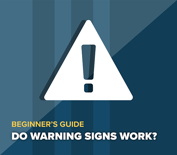 Warning Signs - Do they Work?