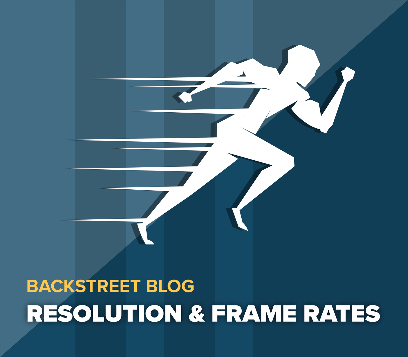 Understanding Resolution & Frame Rates